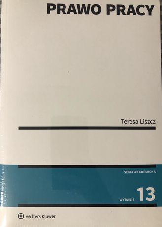 Prawo pracy, Teresa Liszcz,NAJNOWSZE WYDANIE Z 2019 ROKU, NOWA