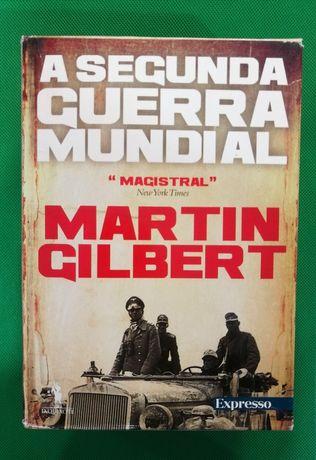A Segunda Guerra Mundial - Martin Gilbert