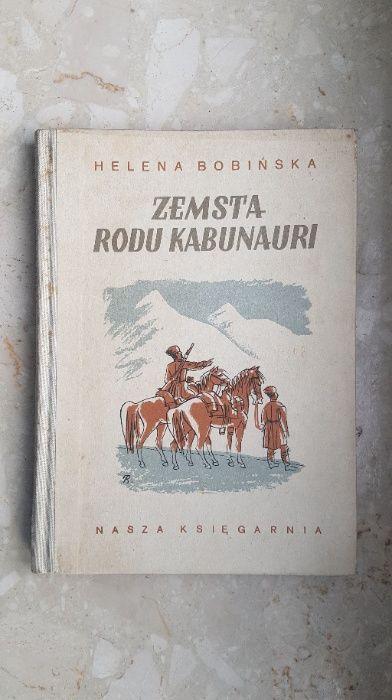 Zemsta Rodu Kabunauri - Helena Bobińska wyd. 1966