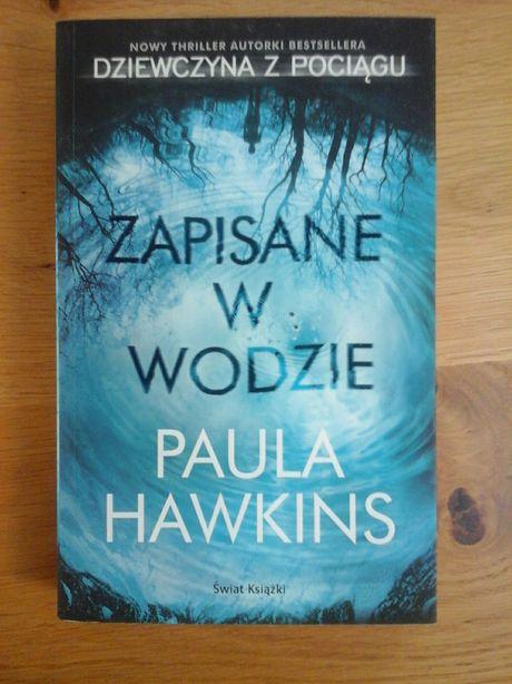 """""""Zapisane w wodzie"""" Pauli Hawkins"""
