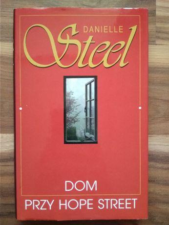 """""""Dom przy Hope Street"""" Danielle Steel"""