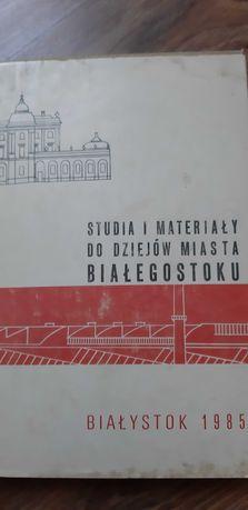Studia i materiały do dziejów miasta Białegostoku