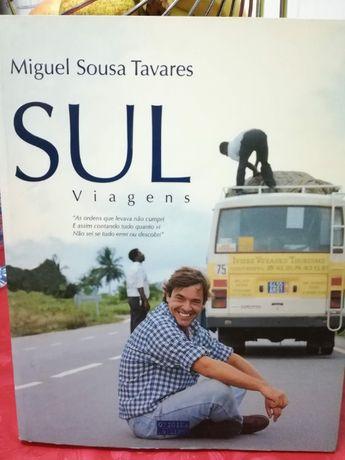 Sul Viagens de Miguel Sousa Tavares NOVO