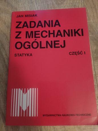 Zadania z mechaniki ogólnej, część 1 Statyka - Jan Misiak