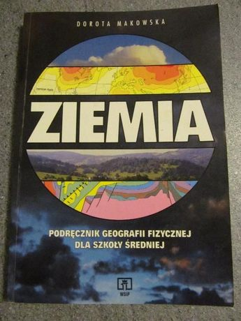 Ziemia podręcznik geografii fizycznej dla szkoły średniej