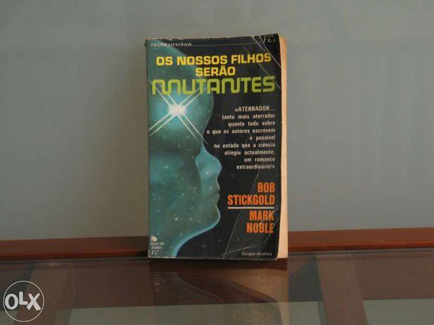Ficção científica - Os nossos filhos serão mutantes