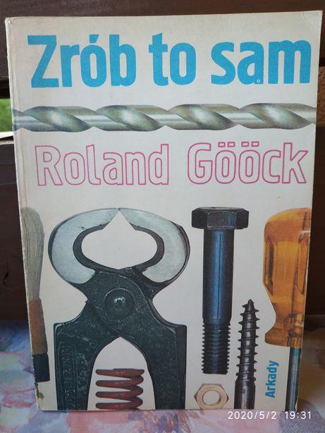 ZRÓB TO SAM - Roland Gööck