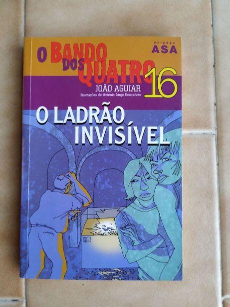 """Livro """"O Bando dos Quatro: O Ladrão Invísivel"""" - João Aguiar"""