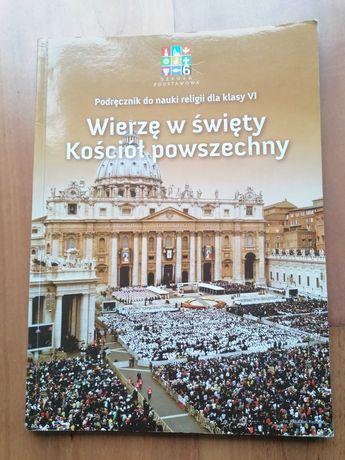 """Podręcznik do religii klasa 6 """"Wierzę w święty kościół powszechny"""""""