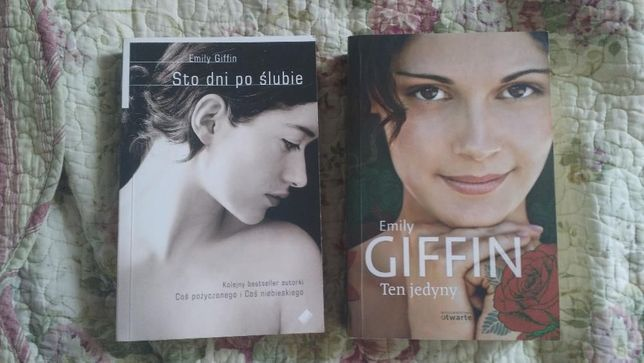 """Emily Giffin """" Ten jedyny"""" i """"Sto dni po ślubie"""""""
