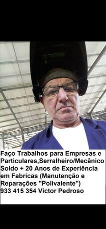 Serralheiro/Mecânico e Soldo, Ofereço-me para trabalhar em Portugal