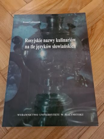 Rosyjskie nazwy kulinarne na tle języków słowiańskich - Łukaszuk