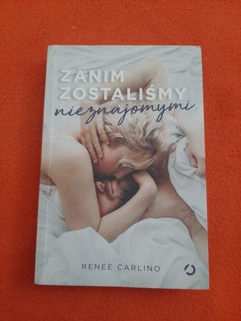 Książka Renée Carlino - zanim zostaliśmy nieznajomymi