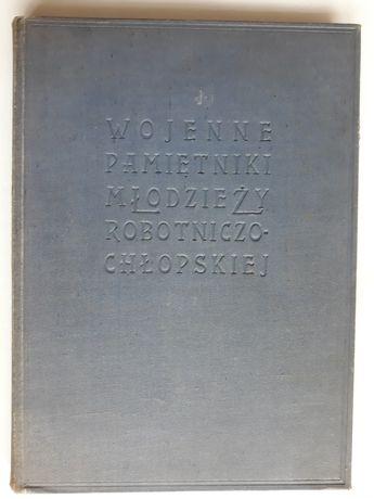 Wojenne pamiętniki młodzieży robotniczo-chłopskiej