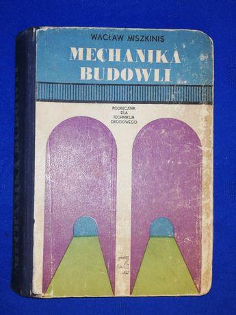 Mechanika budowli - podręcznik dla technikum drogowego
