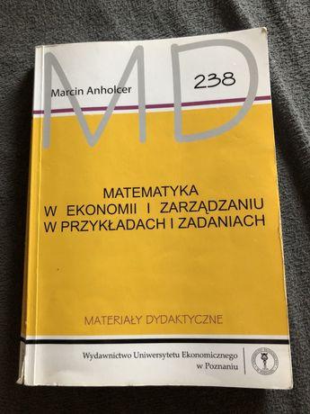 Matematyka w ekonomii i zarządzaniu Marcin Anholcer