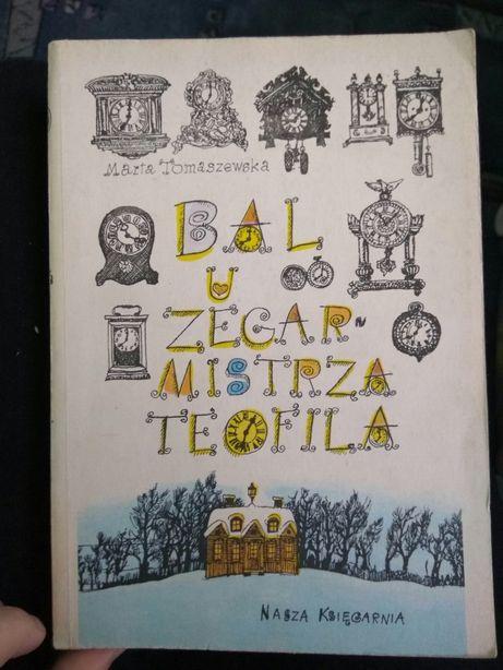 Bal u zegarmistrza Teofila Marta Tomaszewska 1972 książka z PRL