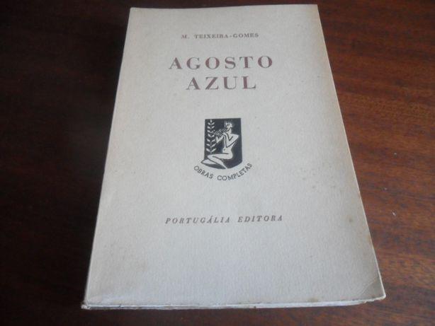 """""""Agosto Azul"""" de M. Teixeira-Gomes"""