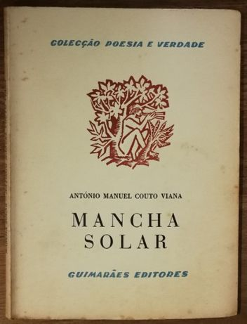 mancha solar,ant+onio manuel couto viana, colecção poesia e verdade