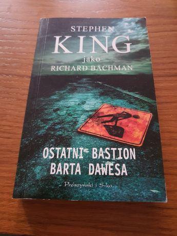 Stephen King - Ostatni bastion Barta Dawesa