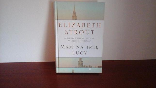 Mam na imię Lucy Elizabeth Strout nowa opr twarda