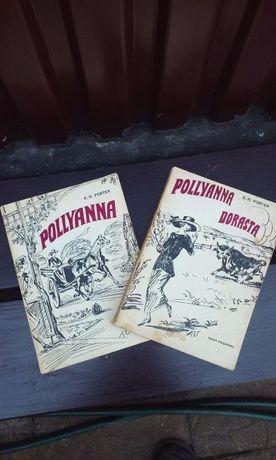 Pollyanna i Pollyanna dorasta autor E.H.Porter