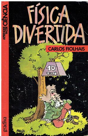 10930 - Física Divertida de Carlos Fiolhais/ PNL