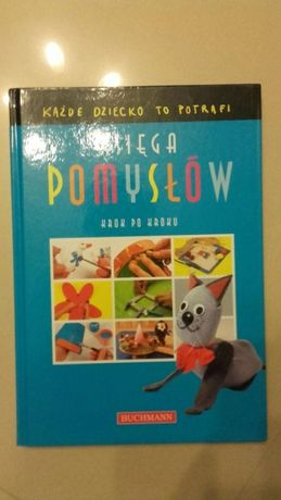 Księga pomysłów Buchmann Każde dziecko to potrafi