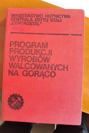 Centrostal Program produkcji wyrobów walcowanych na gorąco