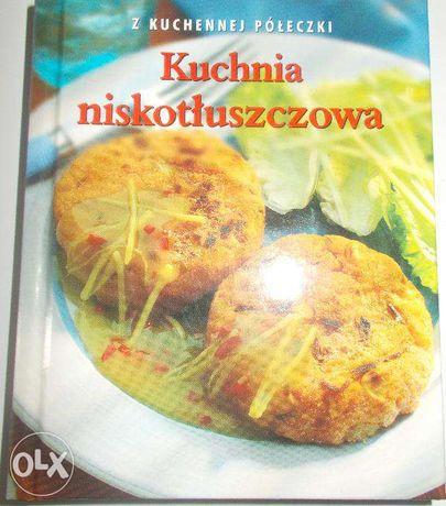 Kuchnia niskotłuszczowa - książeczka kucharska