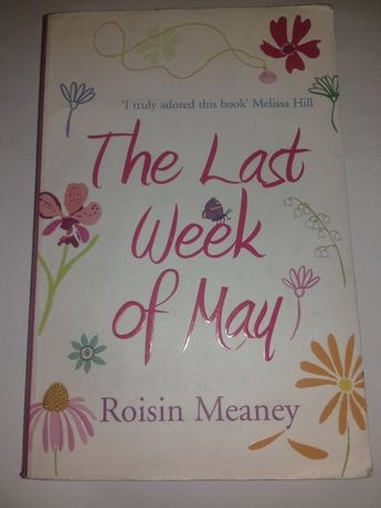 The last week of May Roisin Meaney
