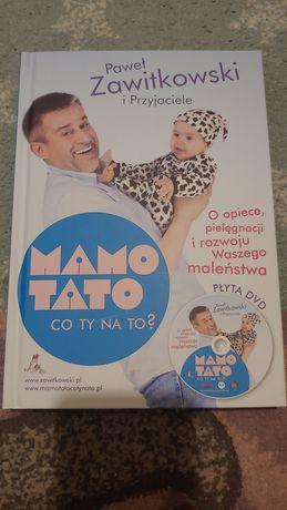 Zawitkowski Mamo Tato co Ty na to książka nowa 2016