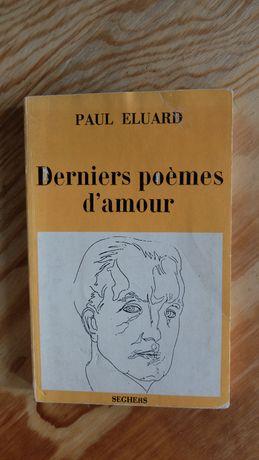 Paul Eluard - Derniers poemes d'amour, francuski