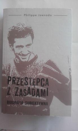 Philippe Jaenada - Przestępca z zasadami, biografia subiektywna