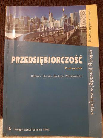 """Sprzedam książkę  """"Przedsiębiorczość"""" B.Stańdy oraz B. Wierzbowskiej."""