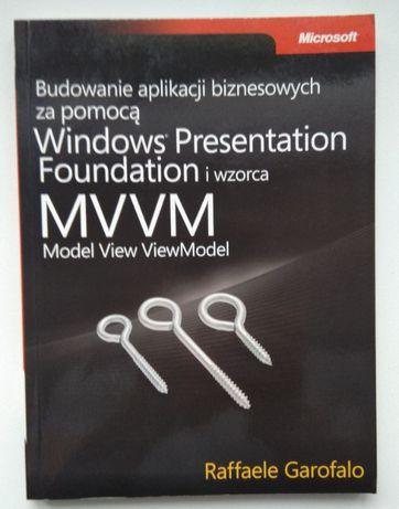 R. Garofalo Budowanie aplikacji biznesowych Windows Presentation