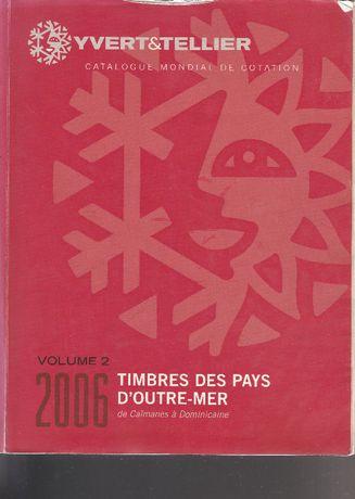 Catálogo usado Yvert & tellier - 2005 - Volume 2 - Letras C a D