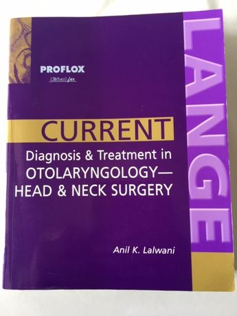Current: Diagnosis & Treatment in Otolaryngology Head & Neck Surgery
