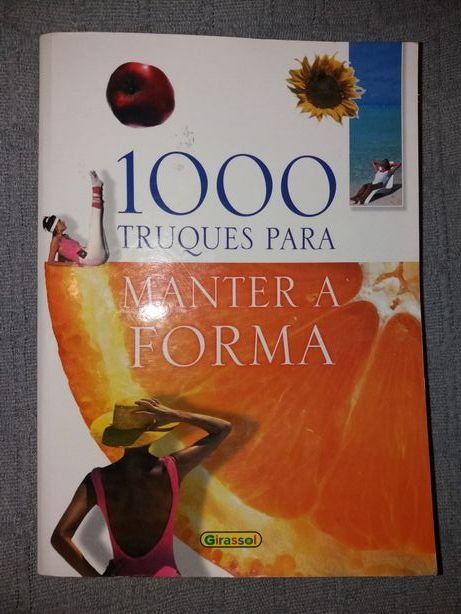 """Livro """"1000 Truques para manter a forma"""""""