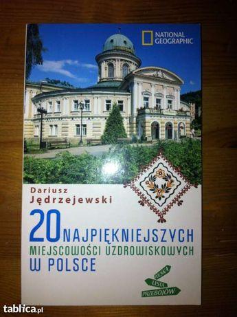 20 najpiękniejszych miejscowości uzdrowiskowych w Polsce