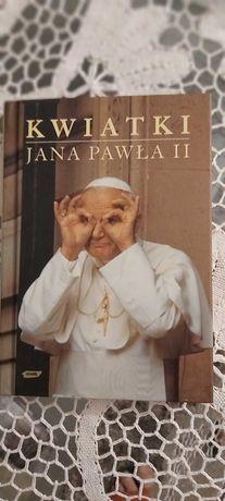 """Książka o Papieżu """" Kwiatki Jana Pawła II"""", stan idealny."""