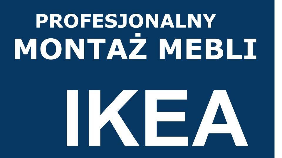Profesjonalny montaż mebli -IKEA-MONTAŻ KUCHNI+transport Gdańsk - image 1