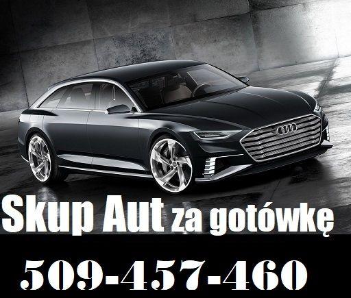 SKUP AUT Skup Samochodów Najlepsze ceny 24/7 GOTÓWKA od ręki