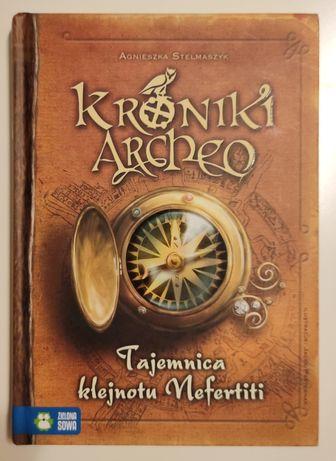 Kroniki Archeo Agnieszka Stelmaszyk Tajemnica Klejnotu Nefertiti W-wa