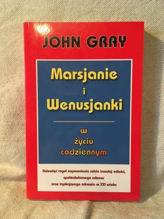 Marsjanie i Wenusjanki w życiu codziennym John Gray
