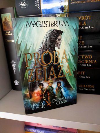 Próba żelaza Magisterium Holly Black Cassandra Clare