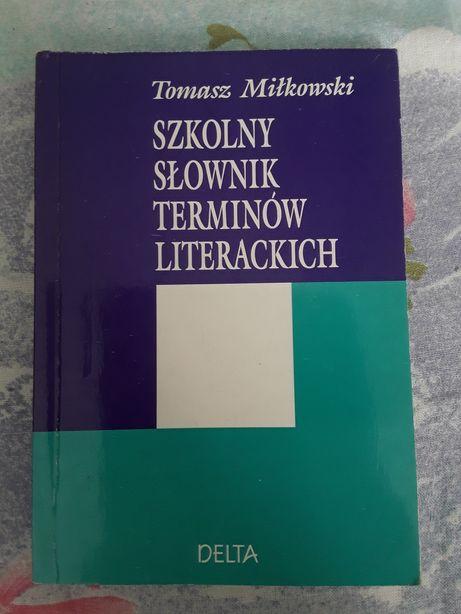 Szkolny słownik terminów literackich Delta Tomasz Miłkowski