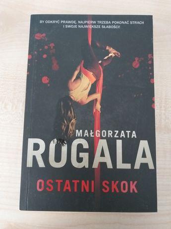 Małgorzata Rogala Ostatni skok