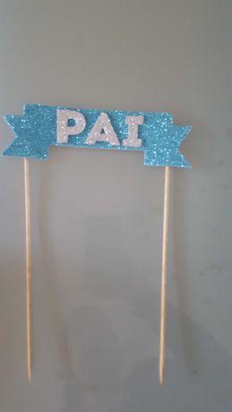 PAI - Placa para bolo/Aniversário