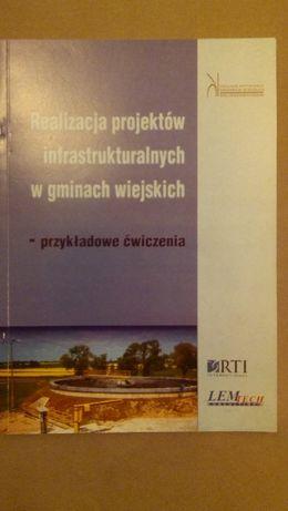 Realizacja projektów infrastrukturalnych w gminach wiejskich